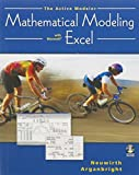 The Active Modeler : Mathematical Modeling with Microsoft Excel, Arganbright, Deane and Neuwirth, Erich, 0534421016