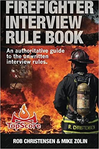 Firefighter Interview Rule Book Firefighter Interview Rule Book Mr