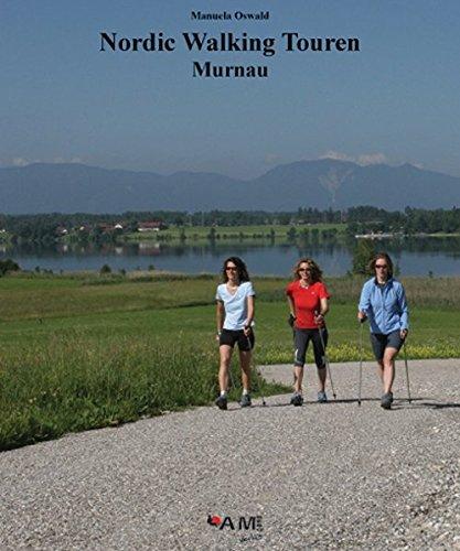 Nordic Walking Touren Murnau