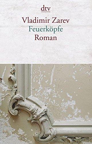 Feuerköpfe: Roman