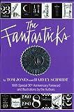 The Fantasticks, Harvey Schmidt and Tom Jones, 1557830746