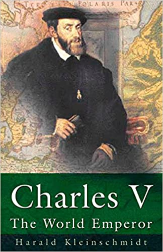 Charles V: The World Emperor