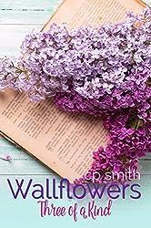 Wallflowers:Three of a Kind