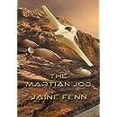 The Martian Job (NewCon Press Novellas Set 3 Book 1)