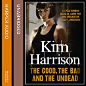 Rachel Morgan: The Hollows (2) - The Good, The Bad, and The Undead | Kim Harrison