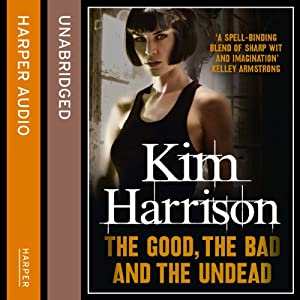 Rachel Morgan: The Hollows (2) - The Good, The Bad, and The Undead Audiobook