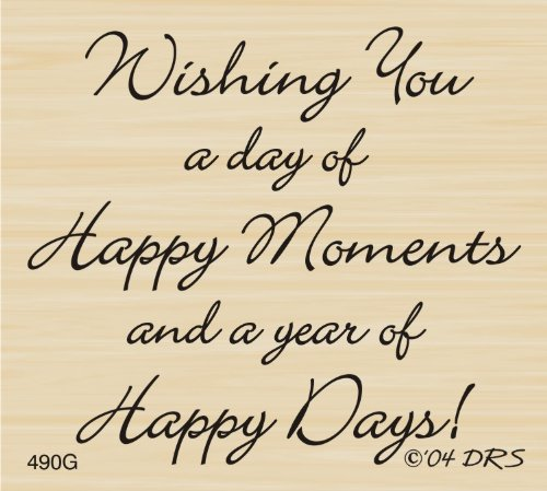 (Happy Moments Happy Days Greeting Rubber Stamp By DRS)