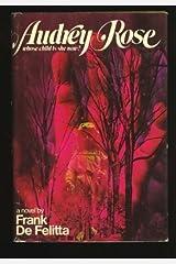 Audrey Rose: A Novel by Frank De Felitta (1975-12-01) Hardcover