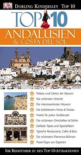 Andalusien & Costa del Sol (TOP 10)