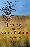 Jeremy and the Crow Nation