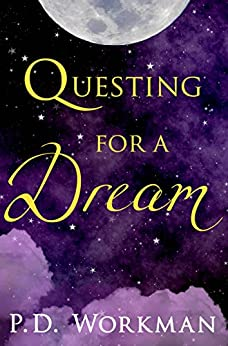 Questing for a Dream by [Workman, P.D.]