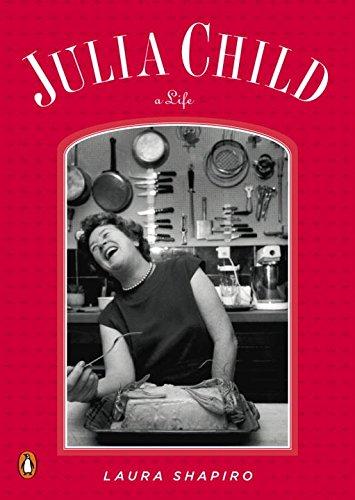 Julia Child: A Life (Penguin Lives)