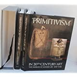 Primitivism in 20th Century Art: Affinity of the Tribal and the Modern