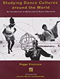 Studying Dance Cultures Around the World 9780757513527