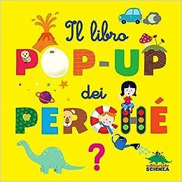Descargar Torrent Online Il Libro Pop-up Dei Perché De Gratis Epub