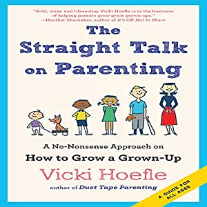 The Straight Talk on Parenting Audiobook
