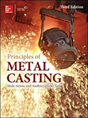 Publisher's Note: Products purchased from Third Party sellers are not guaranteed by the publisher for quality, authenticity, or access to any online entitlements included with the product.       The definitive metal casting resource--f...