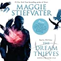 The Dream Thieves: Raven Cycle Series, Book 2 | Livre audio Auteur(s) : Maggie Stiefvater Narrateur(s) : Will Patton