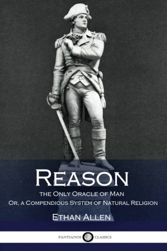 reason-the-only-oracle-of-man-or-a-compendious-system-of-natural-religion