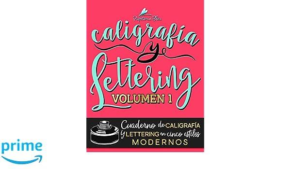 Caligrafía y lettering: Cuaderno de caligrafía y lettering en cinco estilos modernos (Volume 1) (Spanish Edition): Papeterie Bleu: 9781640019164: ...