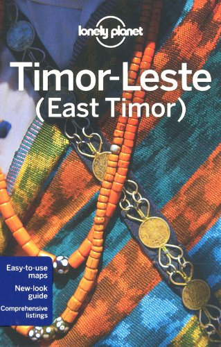 Lonely Planet Timor-leste (East Timor) (Lonely Planet East Timor)