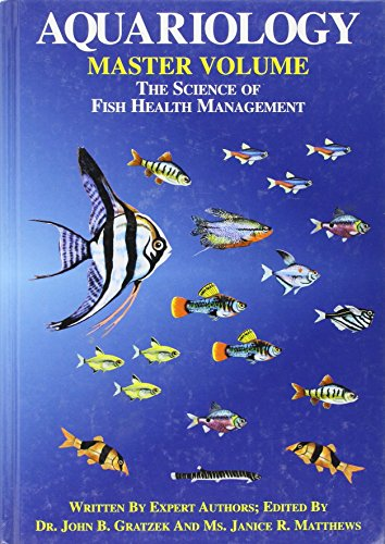 Aquariology: The Science of Fish Health Management - Master Volume