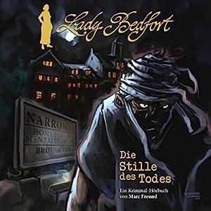 Die Stille des Todes (Lady Bedfort - Hörbuch 1) Hörspiel