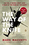 The Way of the Knife, Mark Mazzetti, 014312501X