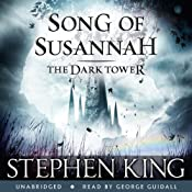 The Dark Tower VI: Song of Susannah | Stephen King