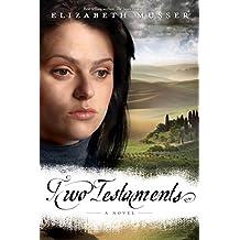 Two Testaments: A Novel (Secrets of the Cross Trilogy)