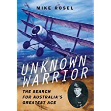 Unknown Warrior: The Search for Australia's Greatest Ace