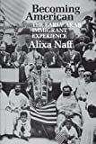 img - for Becoming American: The Early Arab Immigrant Experience (M.E.R.I. Special Studies) book / textbook / text book