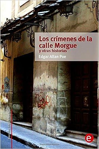 Descarga gratuita de libros electrónicos. Los crímenes de la calle Morgue y otras historias (Biblioteca Edgar Allan Poe) 1517728436 PDF PDB CHM