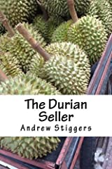 The Durian Seller by Andrew Stiggers (2014-04-27) Mass Market Paperback