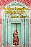 Golden Bangles Hidden Tears, Nighat Naseer, 1497345073