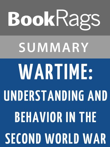 Summary & Study Guide Wartime: Understanding and Behavior in the Second World War by Paul Fussell (Note Wartime)