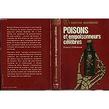 Poisons et Empoisonneurs célèbres (J'ai L'aventure mystérieuse, #A 198)