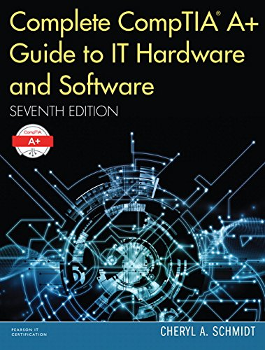 complete-comptia-a-guide-to-it-hardware-and-software-7th-edition-standalone-book