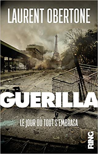 Guerilla - Laurent Obertone sur Bookys