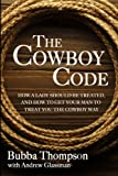 The Cowboy Code: How A Lady Should Be Treated, And
