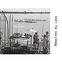 Mémoire du Laos: Témoignages photographiques d'Indochine (MAGELLAN ET COM) (French Edition)