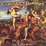 Crash Test Dummies - In The Days Of The Caveman