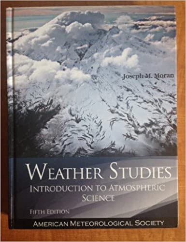 Weather Studies Joseph M Moran 9781935704959 Amazon Books