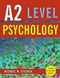 A2 Level Psychology, Michael Eysenck, 1848720092