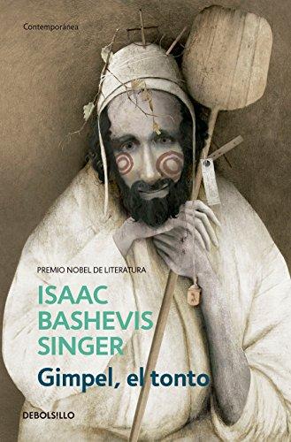 Gimpel, el tonto / Gimpel the Fool  [Singer, Isaac Bashevis] (Tapa Blanda)