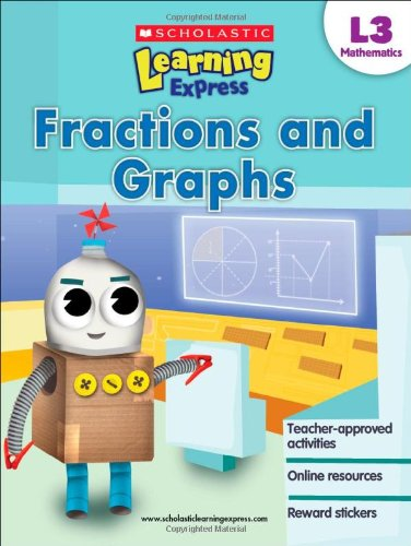 Read Online Scholastic Learning Express Level 3: Fractions and Graphs pdf