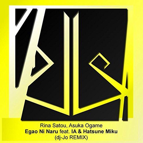 Egao Ni Naru (feat. IA & Hatsu...