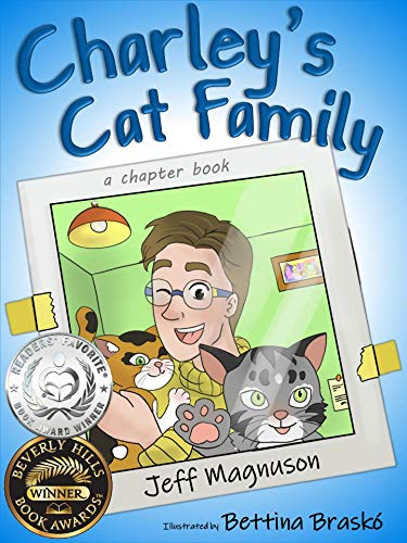 Charley's Cat Family: an early reader, chapter book (Charley, Steven & Stella - Book 1) (English Edition)