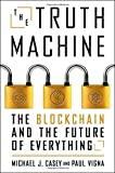 #3: The Truth Machine: The Blockchain and the Future of Everything