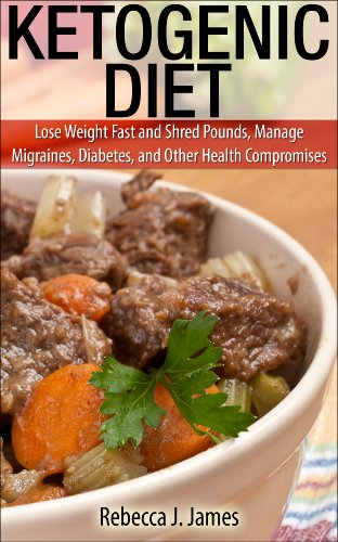 Ketogenic Diet: Lose Weight Fast and Shred Pounds, Manage Migraines, Diabetes, and Other Health Compromises. (Health and Weight Loss) (English Edition)